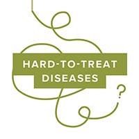 Hard-to-treat diseases